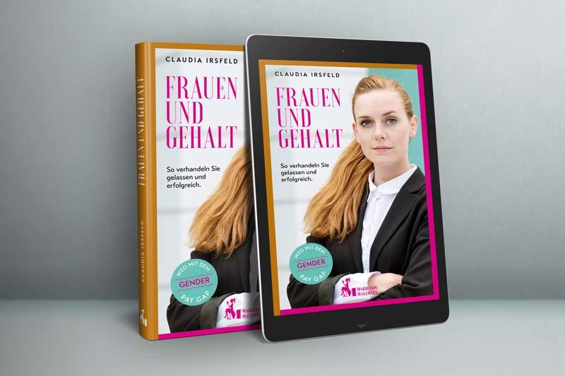 """Cover: """"Frauen und Gehalt"""" – So verhandeln Sie gelassen und erfolgreich"""